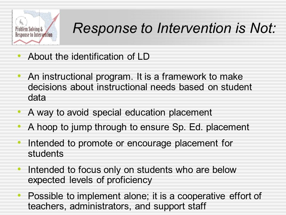 Response to Intervention is Not: