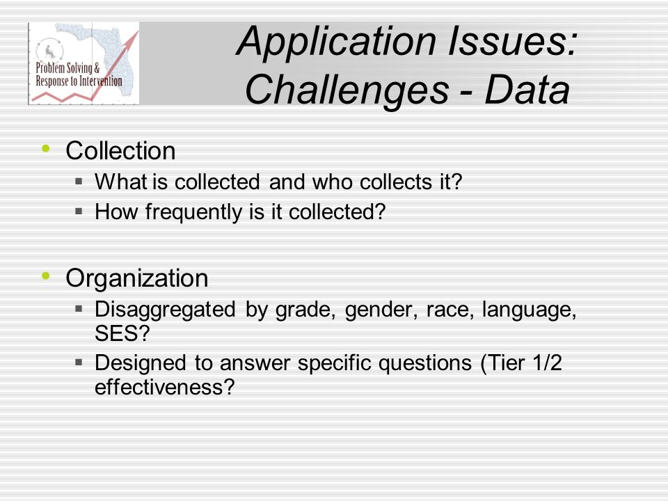 Application Issues: Challenges - Data