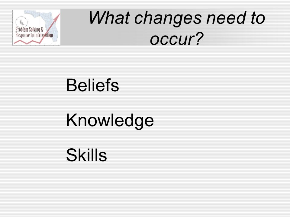What changes need to occur