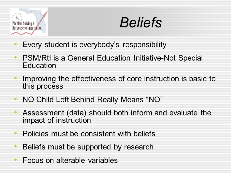 Beliefs Every student is everybody's responsibility