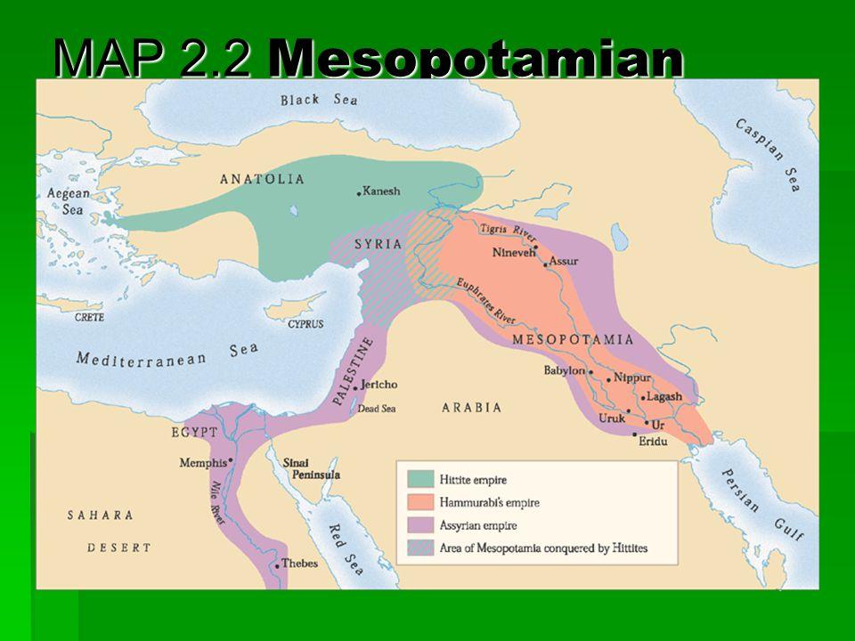 MAP 2.2 Mesopotamian empires, 1800-600 B.C.E.