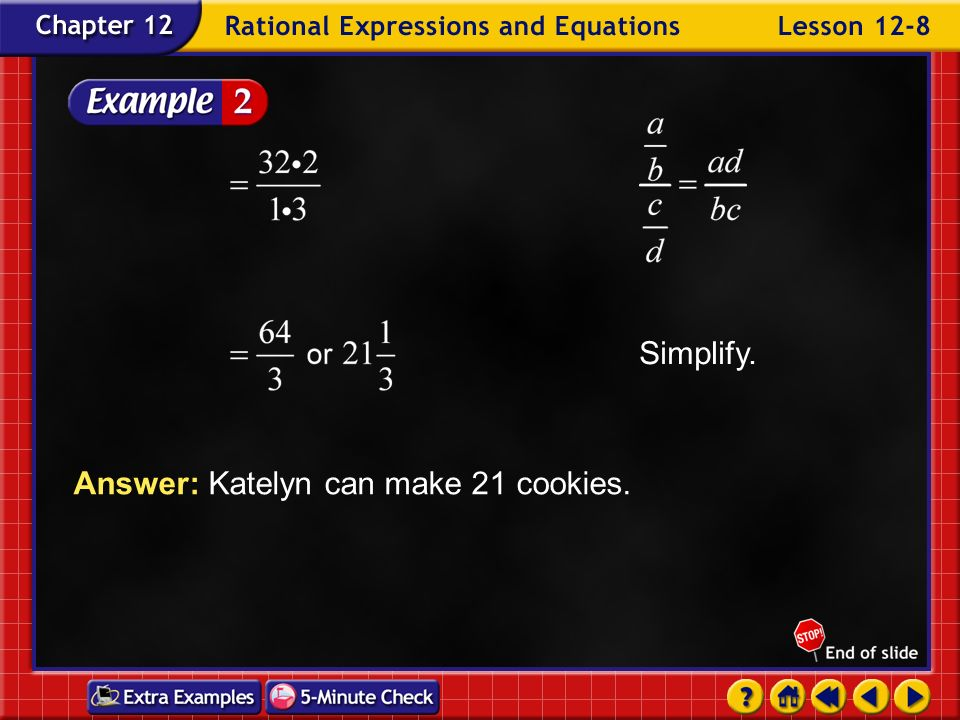 Answer: Katelyn can make 21 cookies.