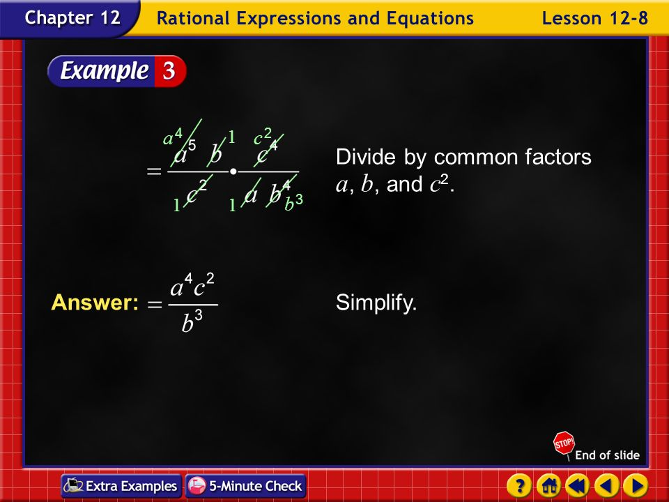 Divide by common factors a, b, and c2.