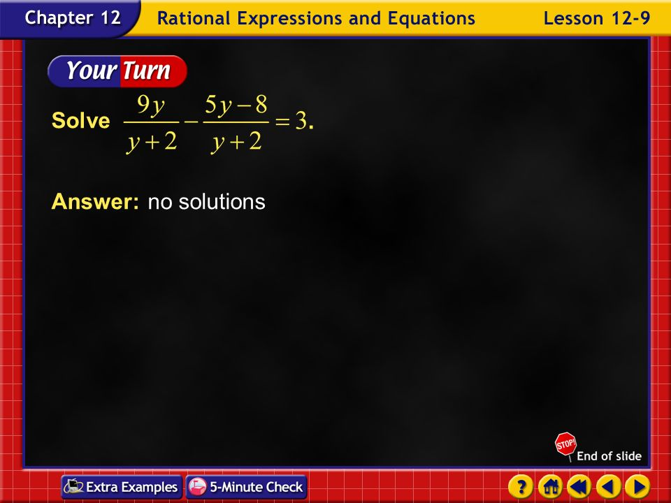 Solve Answer: no solutions Example 9-6c