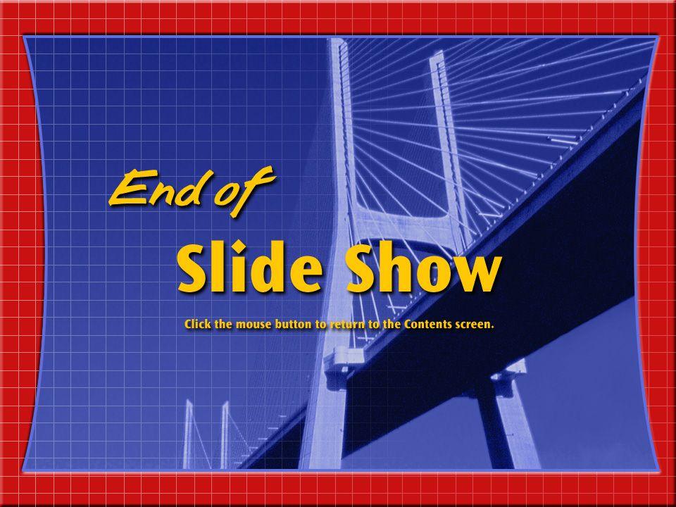 End of Slide Show