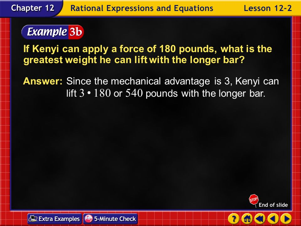 If Kenyi can apply a force of 180 pounds, what is the greatest weight he can lift with the longer bar