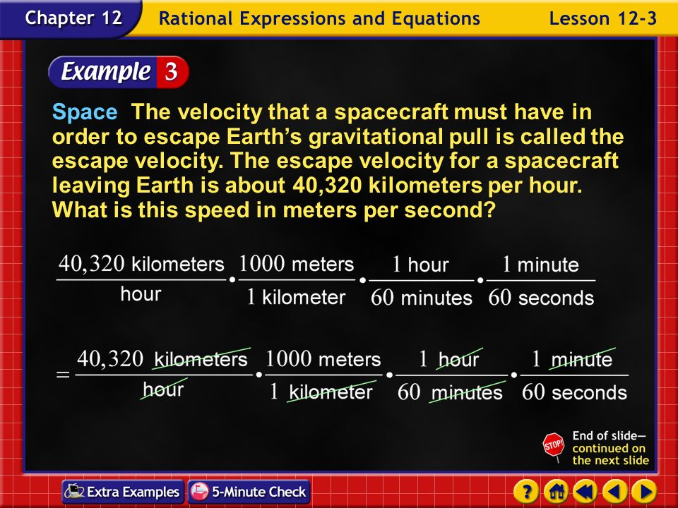 Space The velocity that a spacecraft must have in order to escape Earth's gravitational pull is called the escape velocity. The escape velocity for a spacecraft leaving Earth is about 40,320 kilometers per hour. What is this speed in meters per second