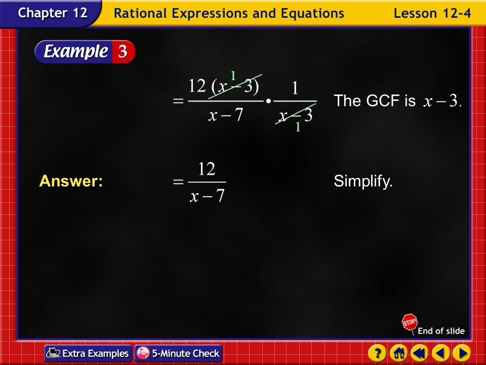 The GCF is 1 Simplify. Answer: Example 4-3b