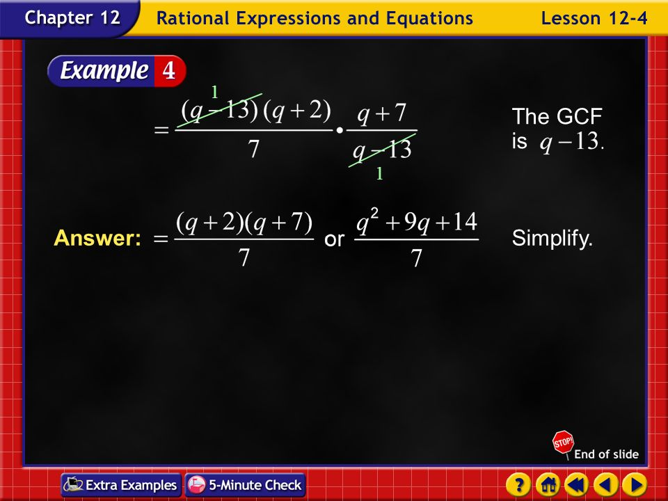 The GCF is 1 Simplify. Answer: Example 4-4b