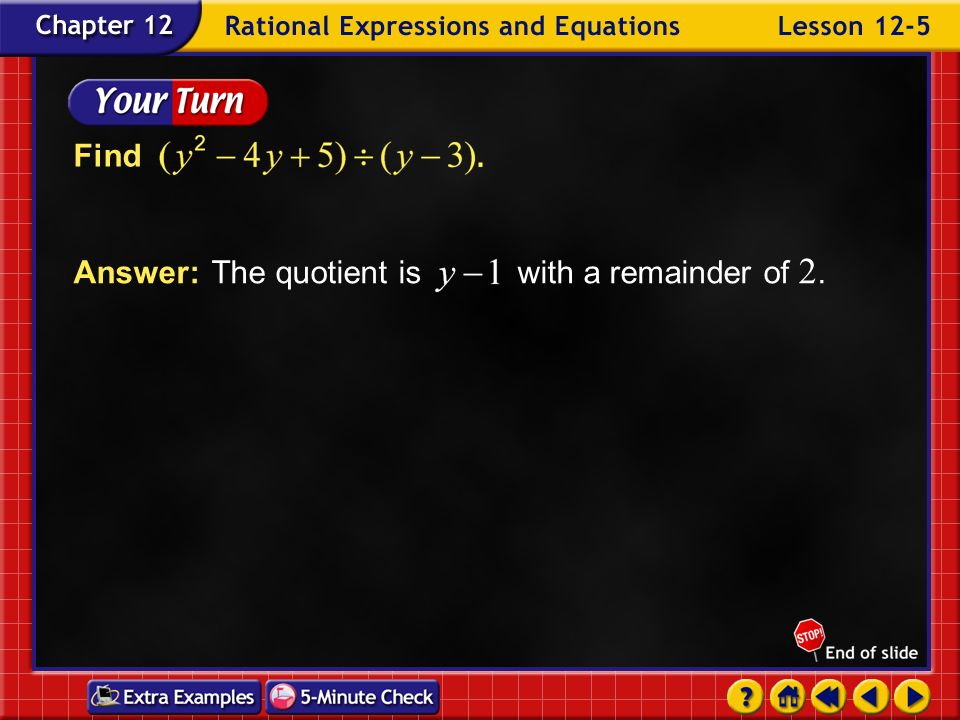 Answer: The quotient is with a remainder of 2.