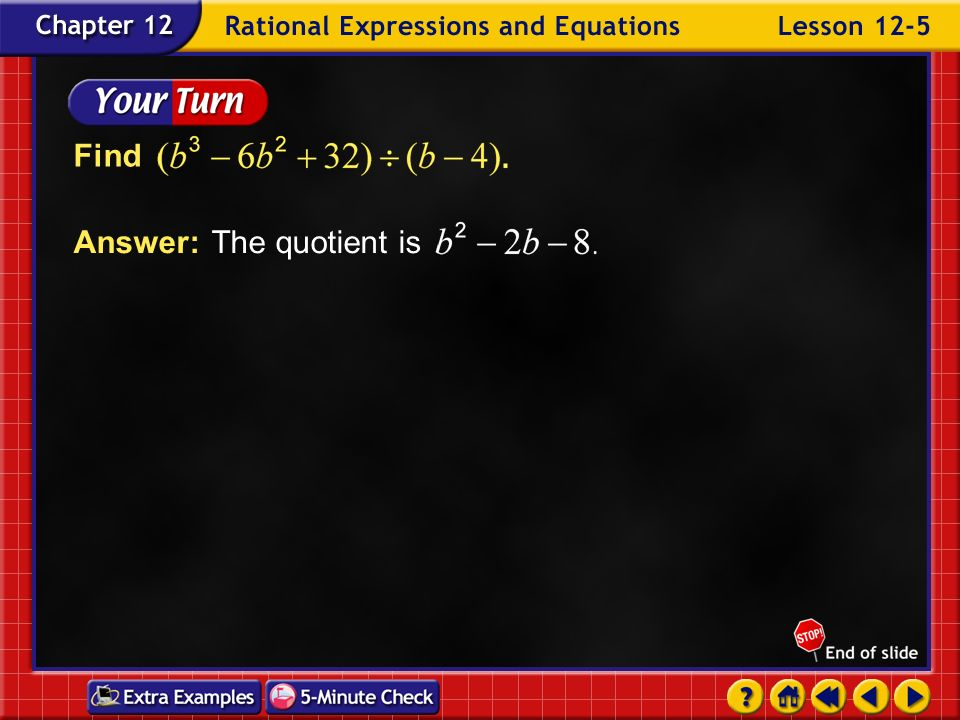 Answer: The quotient is