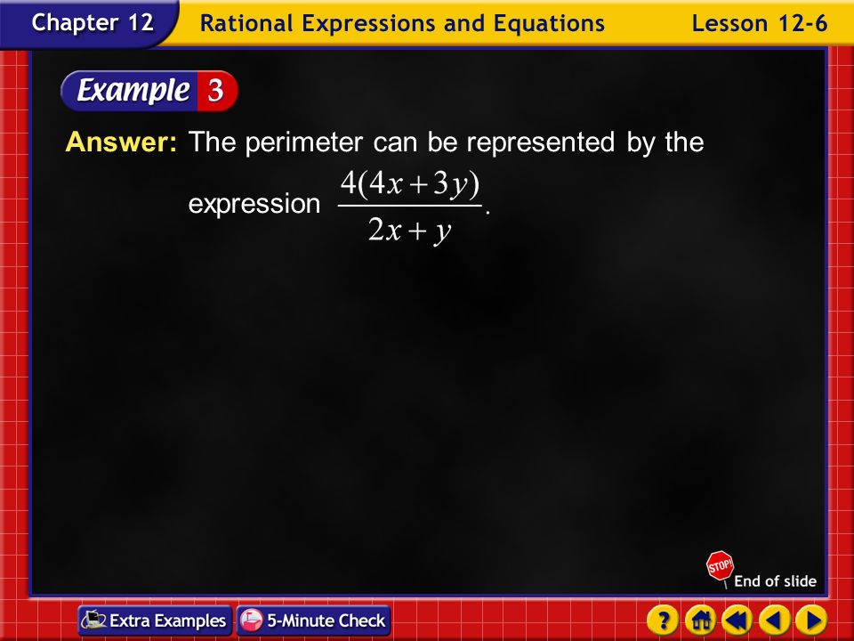 Answer: The perimeter can be represented by the expression