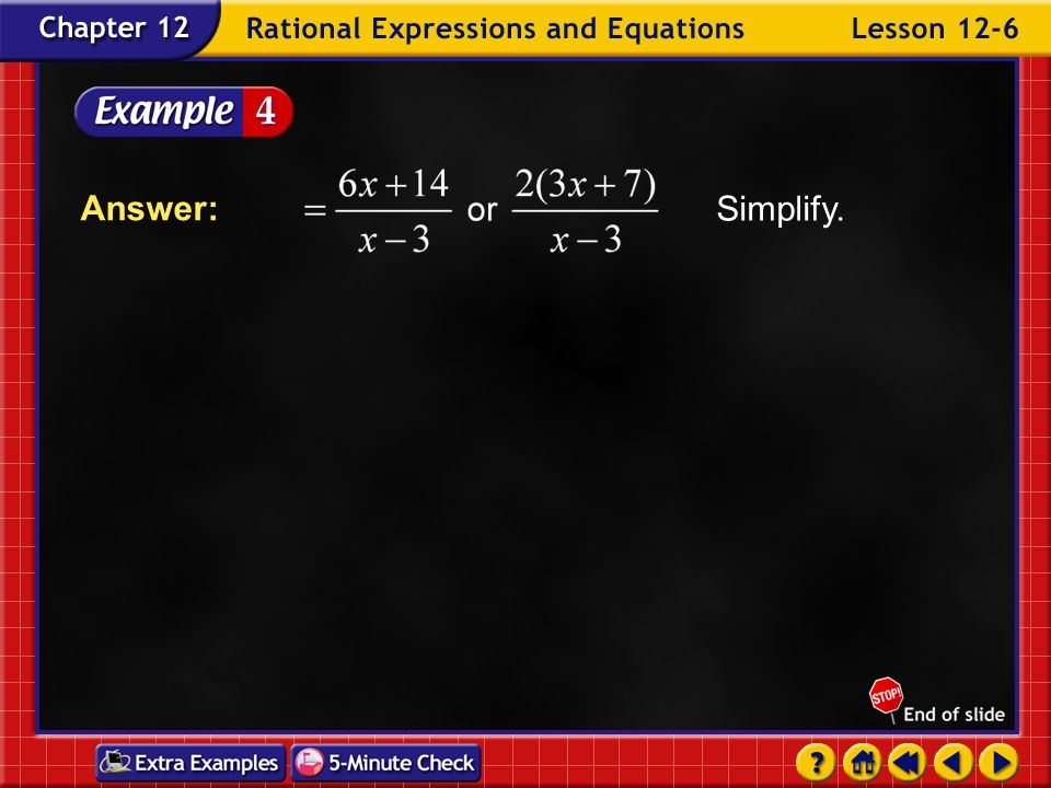 Simplify. Answer: Example 6-4b