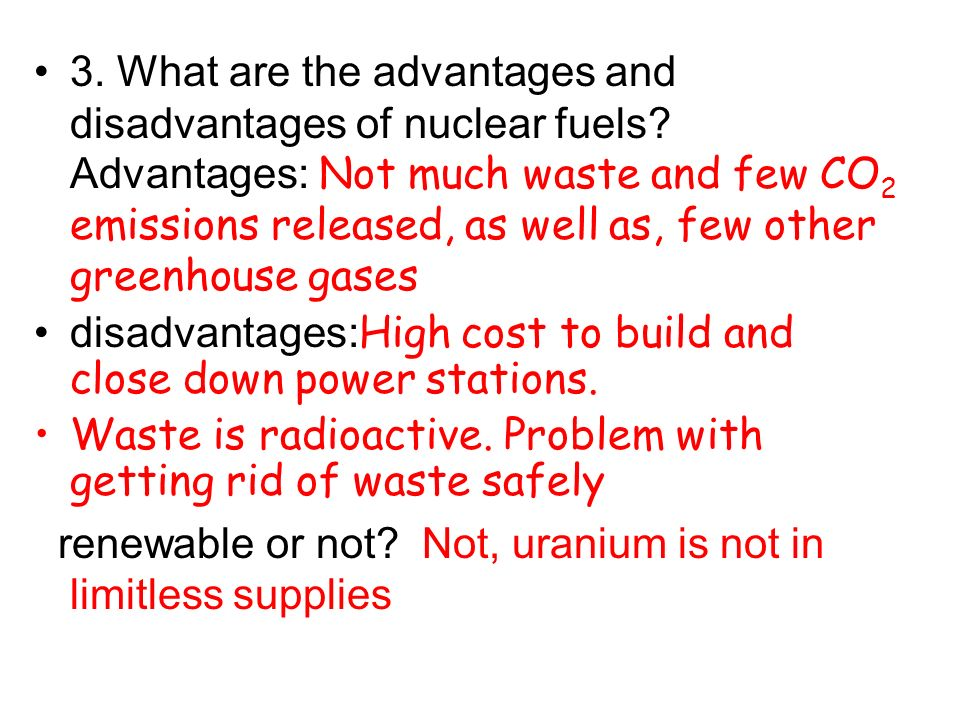 3. What are the advantages and disadvantages of nuclear fuels