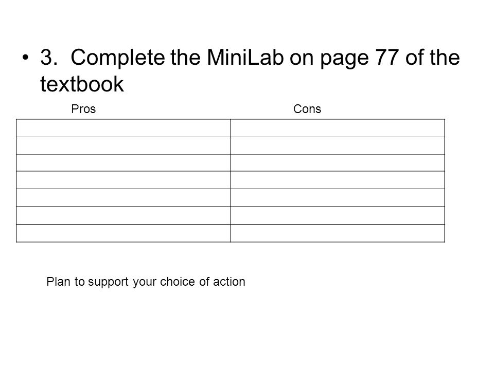 3. Complete the MiniLab on page 77 of the textbook