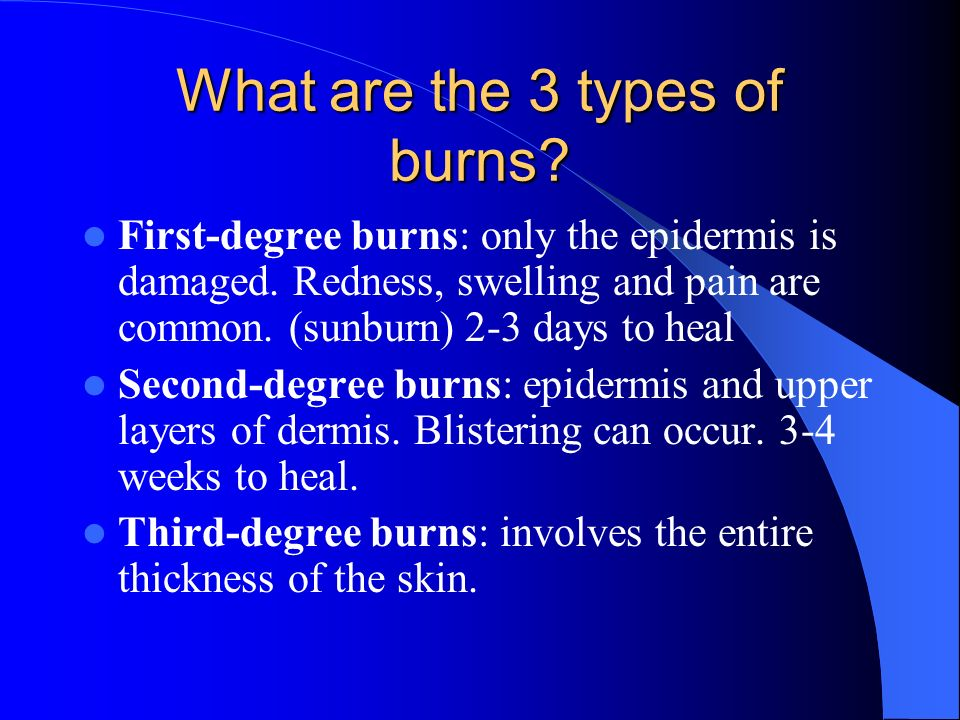 What are the 3 types of burns