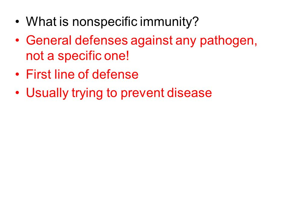 What is nonspecific immunity