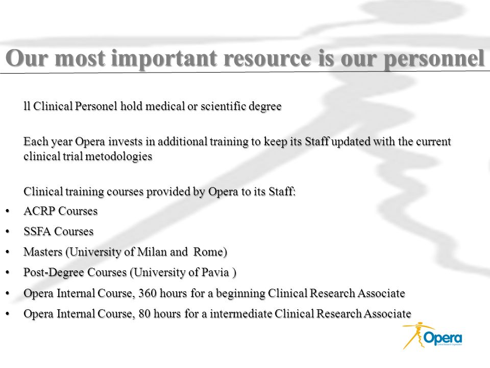 Our most important resource is our personnel