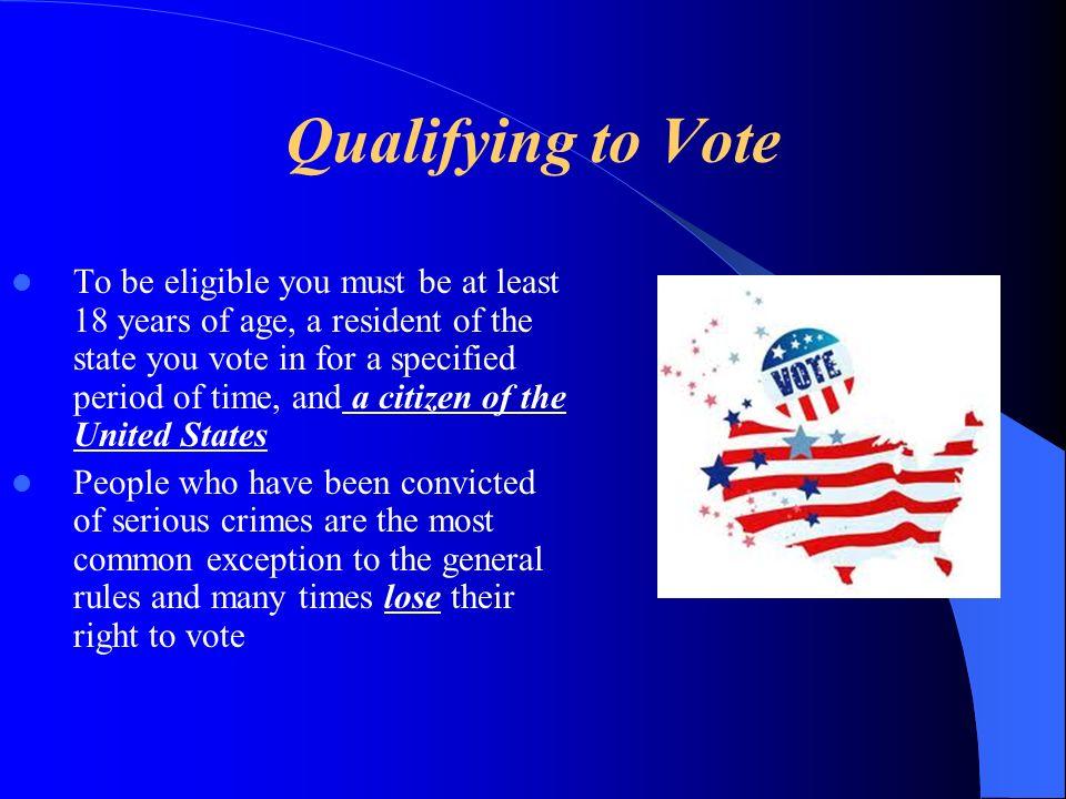 Qualifying to Vote