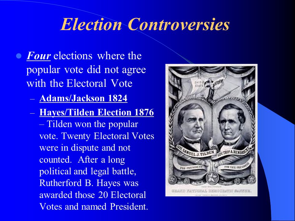 Election Controversies