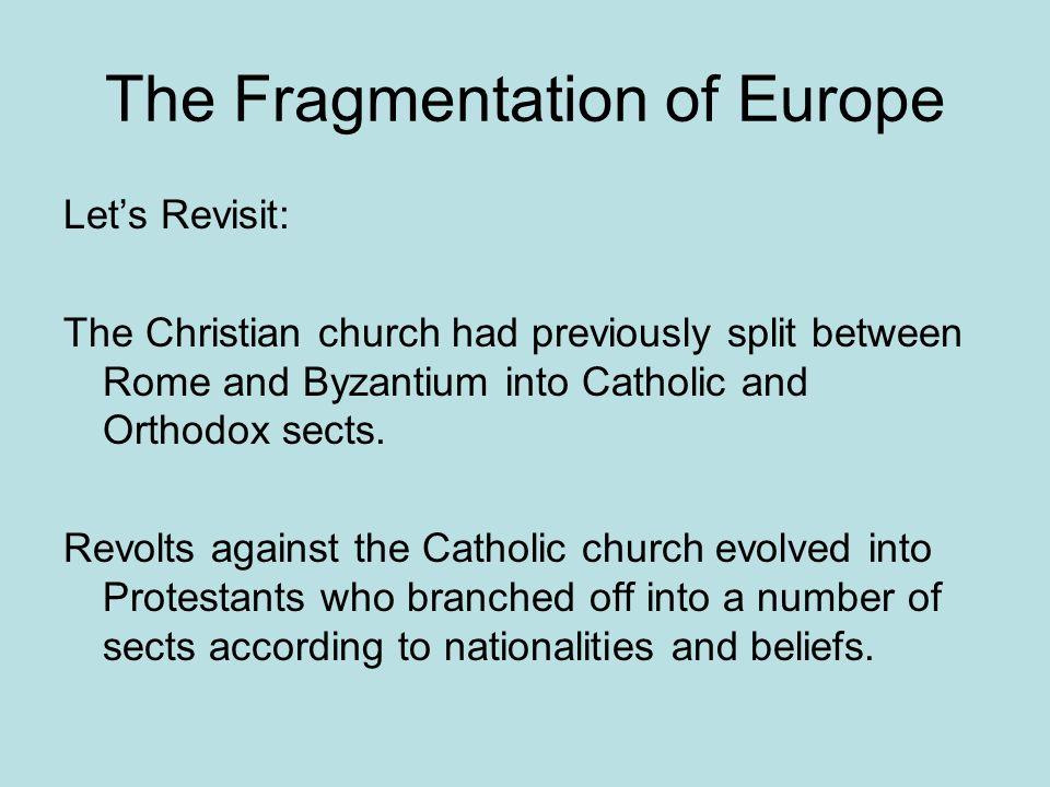 The Fragmentation of Europe