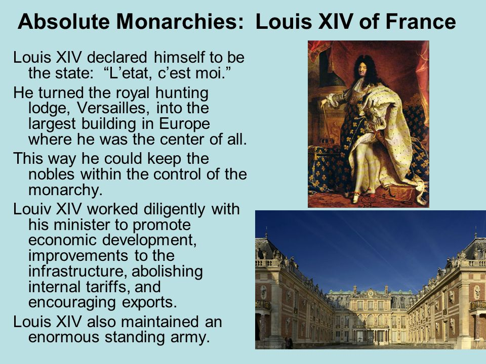 Absolute Monarchies: Louis XIV of France