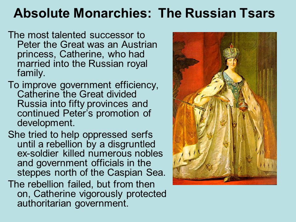 Absolute Monarchies: The Russian Tsars