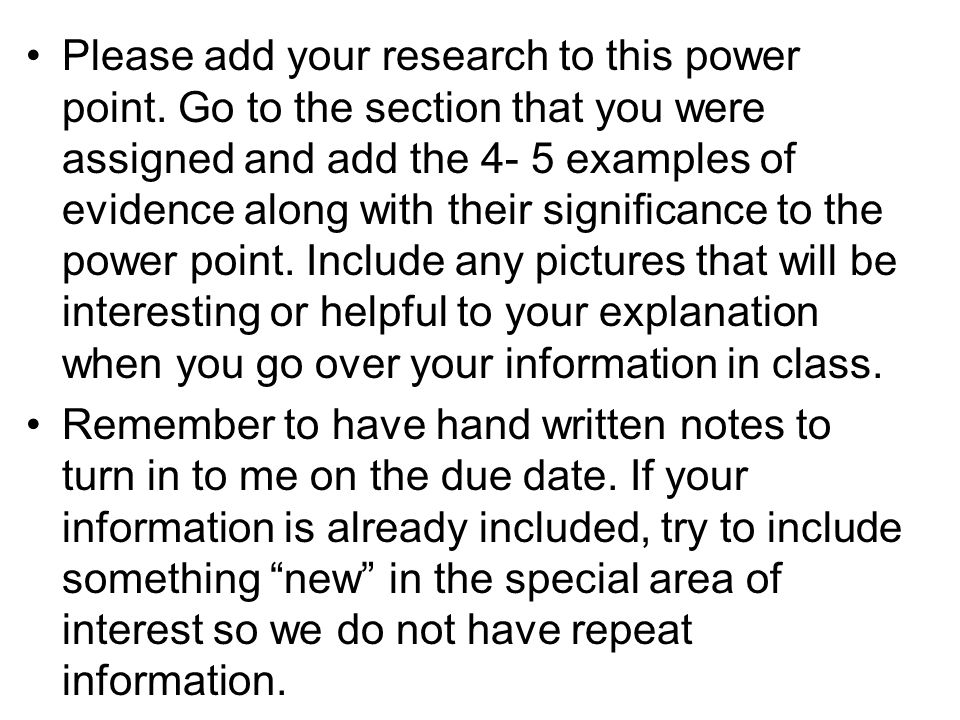 Please add your research to this power point