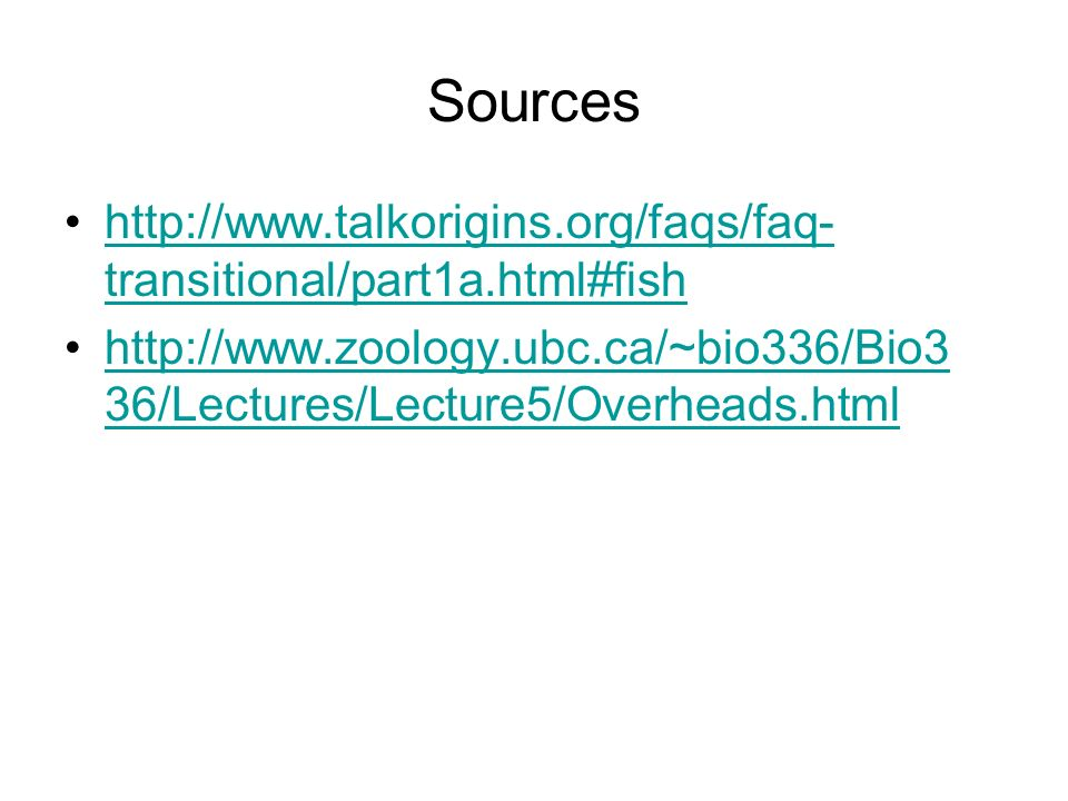 Sources http://www.talkorigins.org/faqs/faq-transitional/part1a.html#fish.