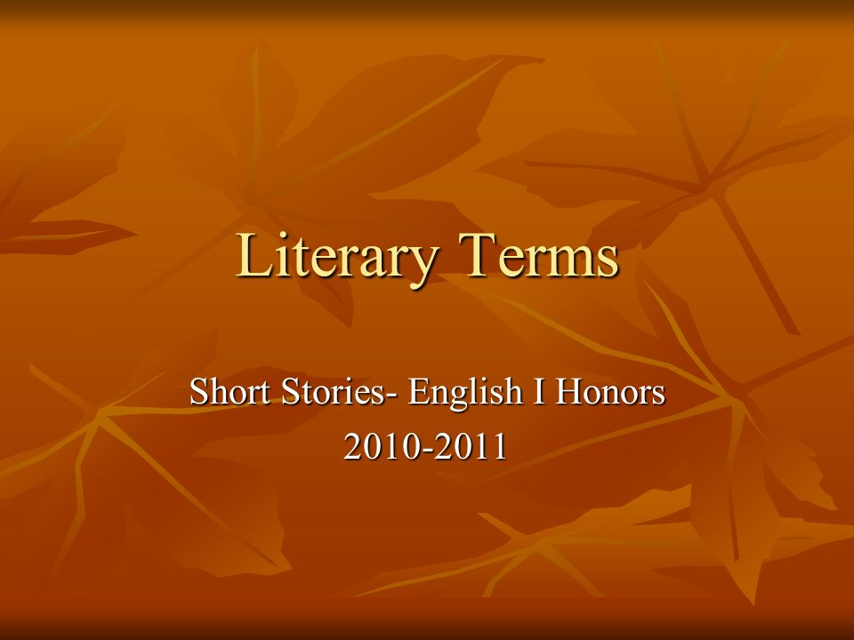 Short Stories- English I Honors