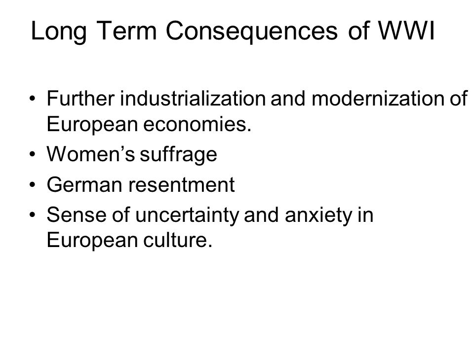Long Term Consequences of WWI