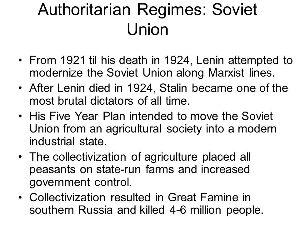 Authoritarian Regimes: Soviet Union