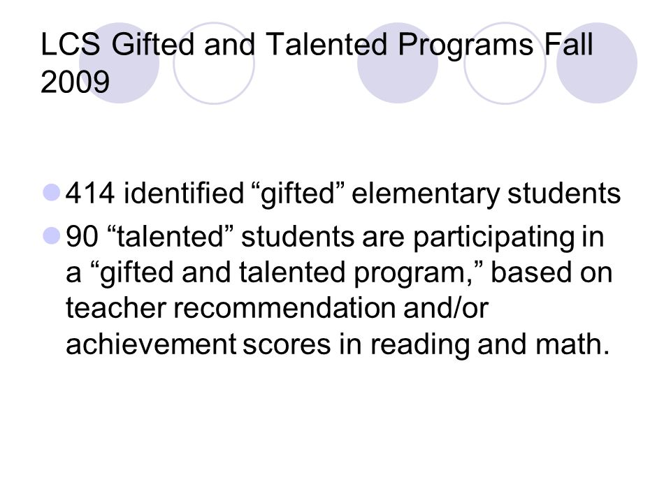 LCS Gifted and Talented Programs Fall 2009
