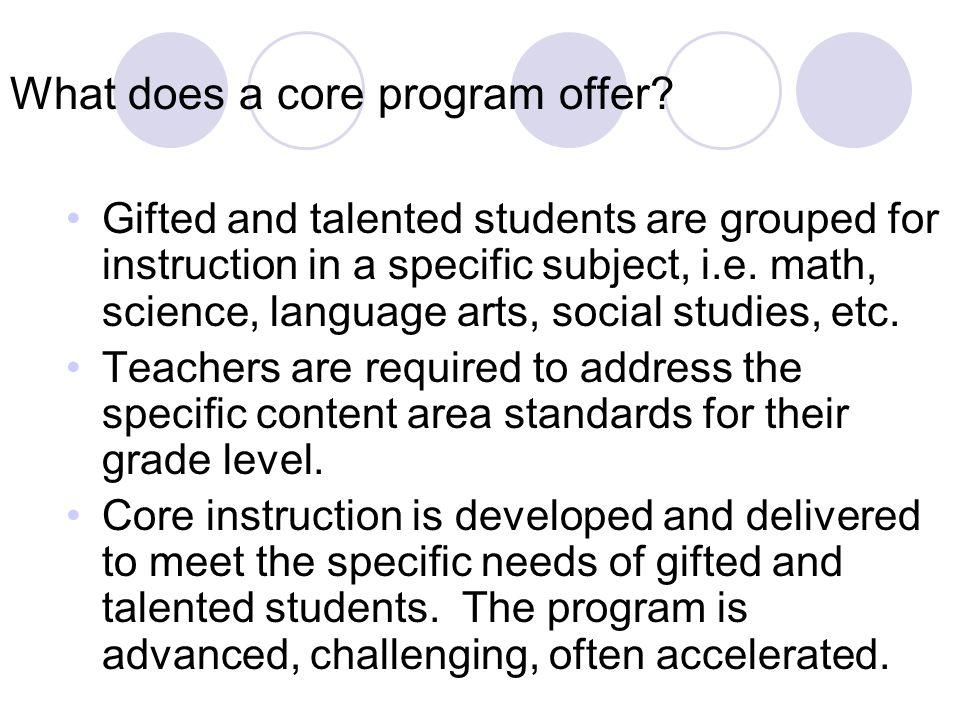 What does a core program offer