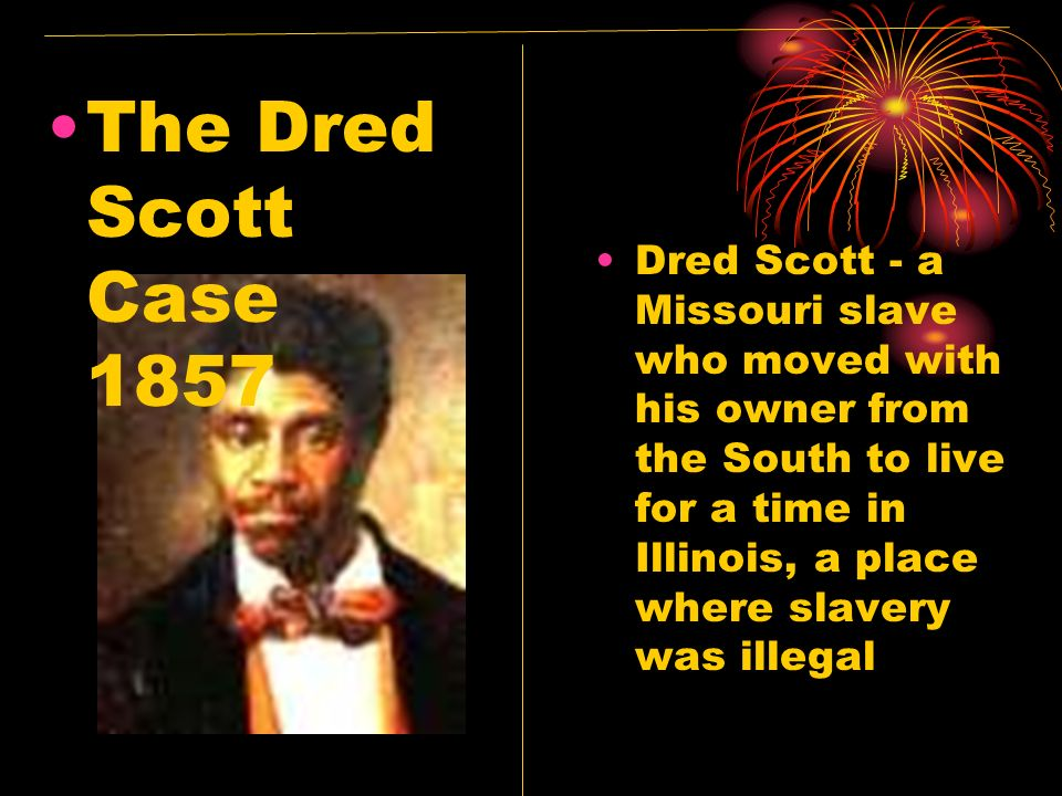 The Dred Scott Case 1857