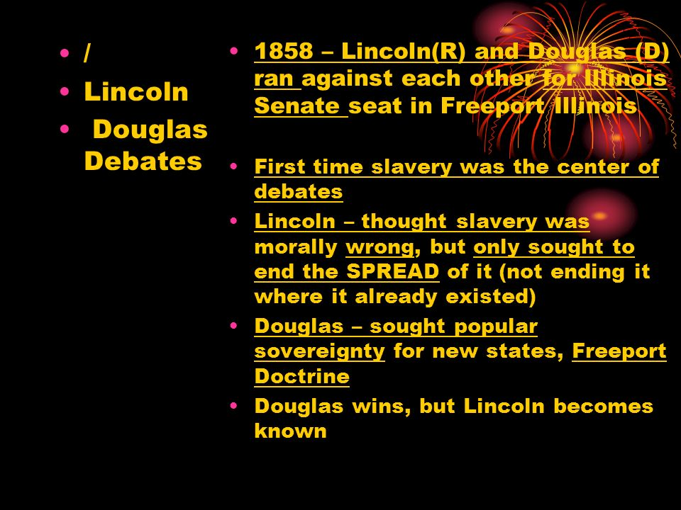 / Lincoln Douglas Debates
