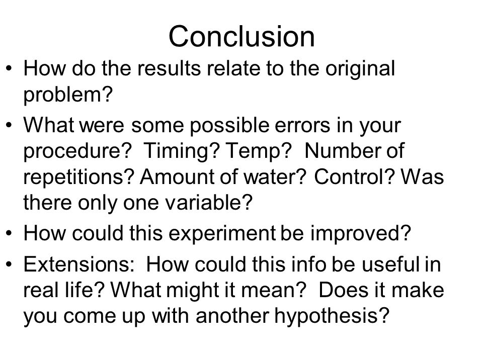 Conclusion How do the results relate to the original problem