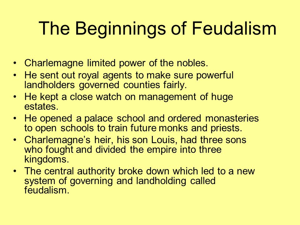 The Beginnings of Feudalism