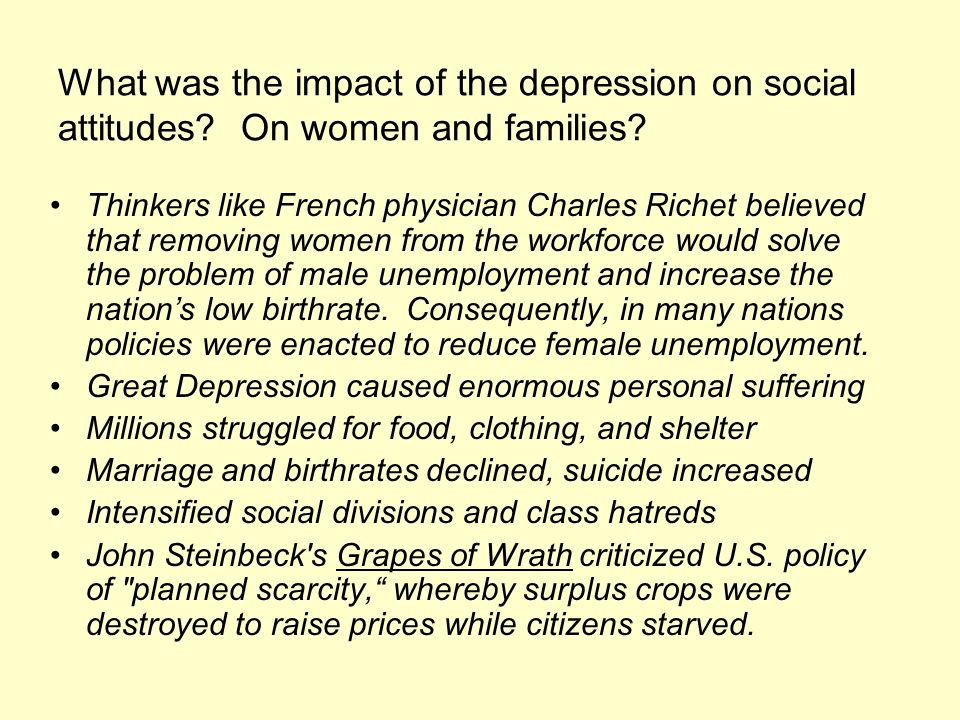 What was the impact of the depression on social attitudes