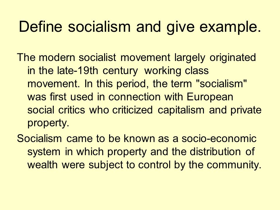 Define socialism and give example.
