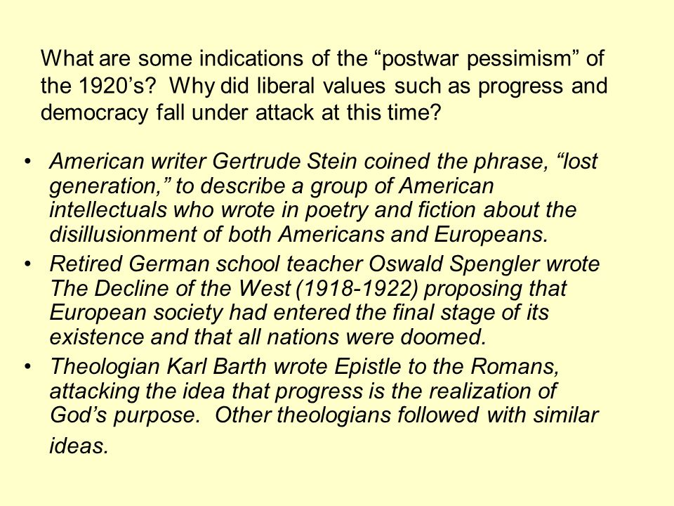 What are some indications of the postwar pessimism of the 1920's