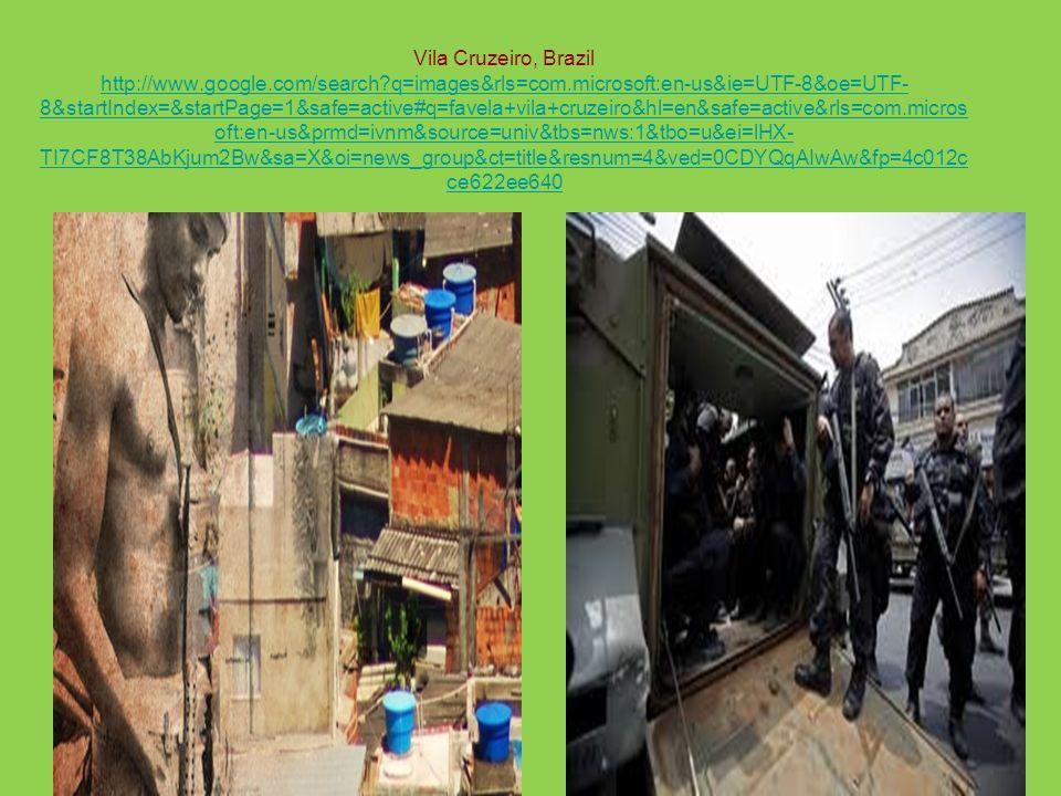 Vila Cruzeiro, Brazil http://www. google. com/search. q=images&rls=com