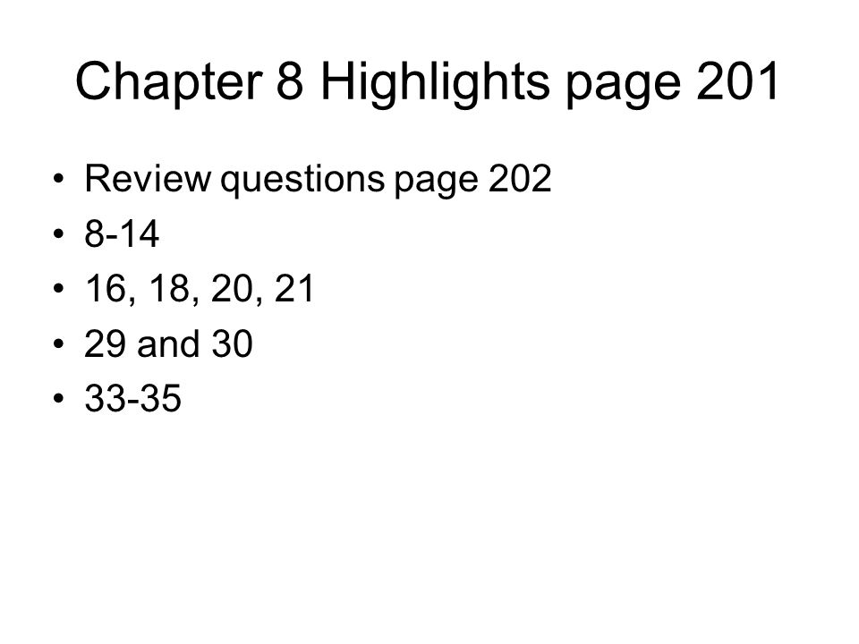 Chapter 8 Highlights page 201