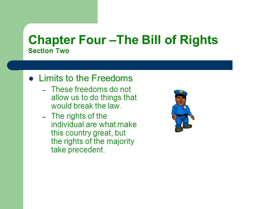 Chapter Four –The Bill of Rights Section Two
