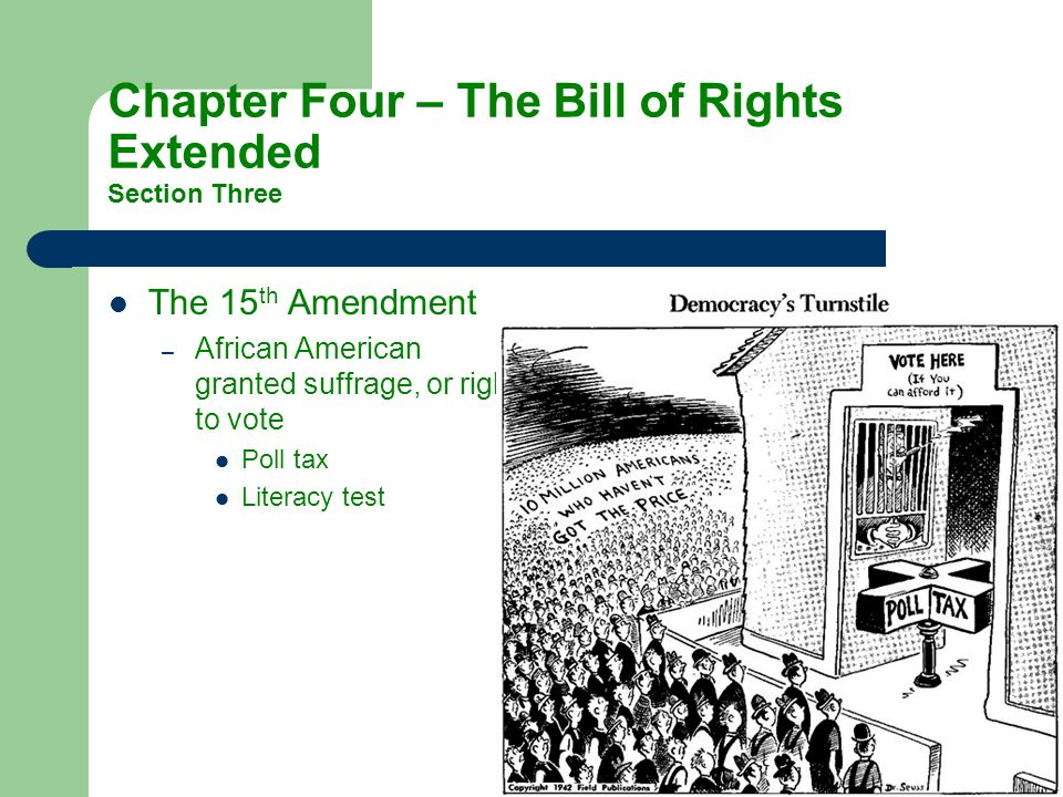 Chapter Four – The Bill of Rights Extended Section Three