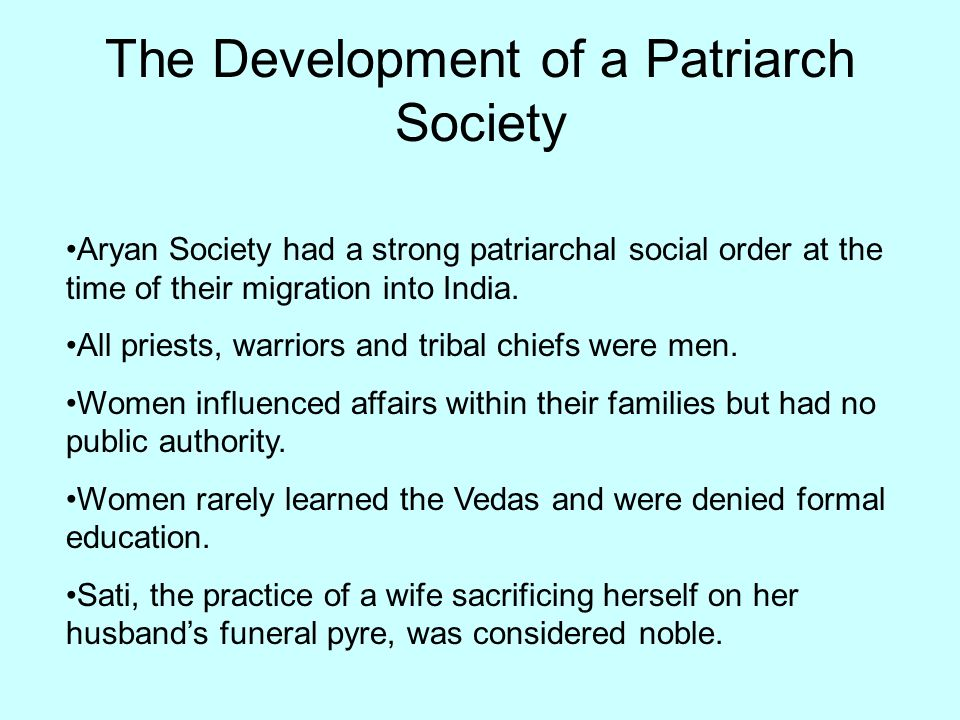 The Development of a Patriarch Society