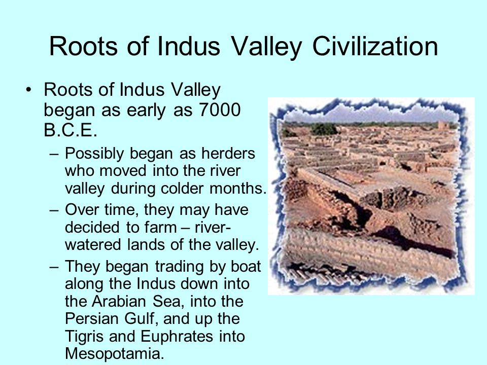 Roots of Indus Valley Civilization