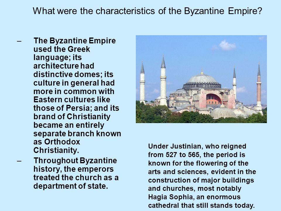 What were the characteristics of the Byzantine Empire