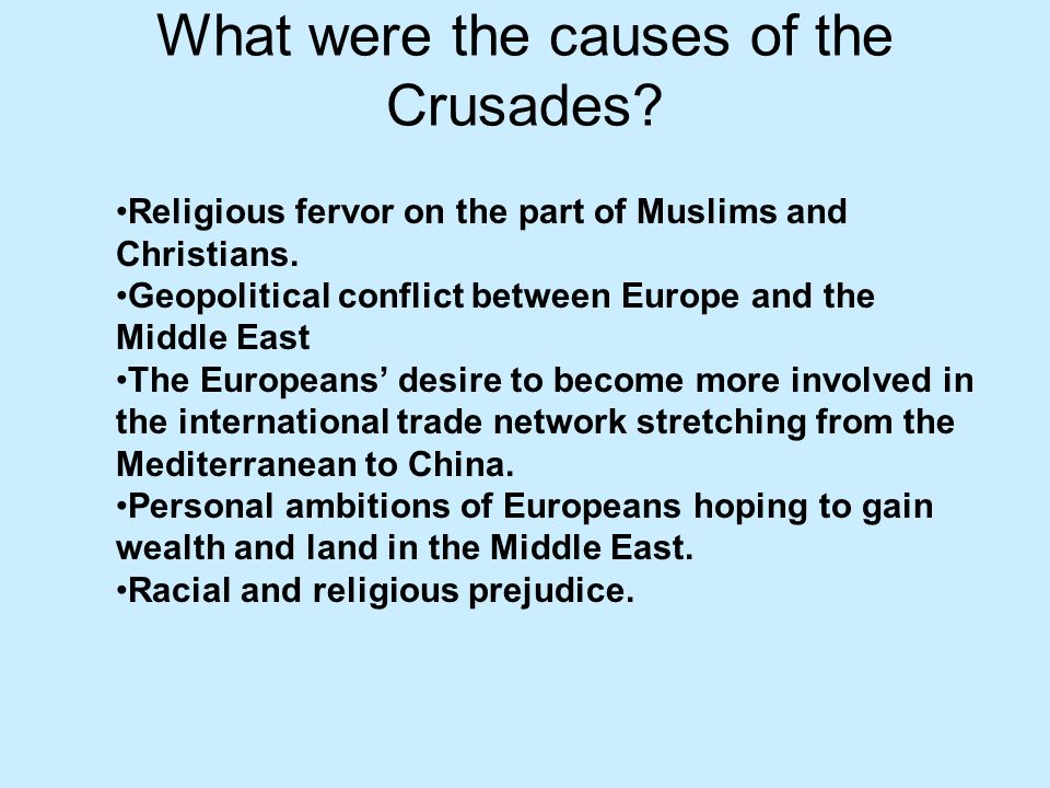 What were the causes of the Crusades