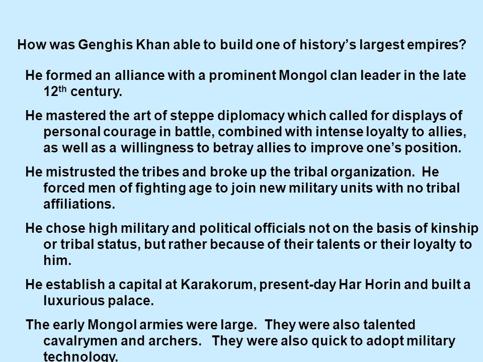 How was Genghis Khan able to build one of history's largest empires